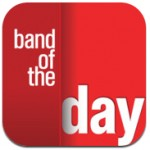 Band Of The Day iPhone App