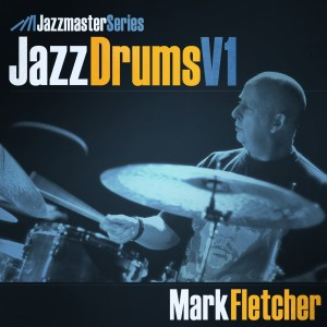 Jazz Drums Vol1 - Mark Fletcher Multi-Format Drum Loops & Kits