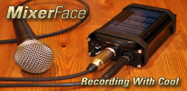 MixerFace: The Mobile Recording Interface for smartphones and tablets
